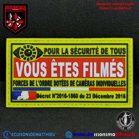 VOUS ÊTES FILMÉS - Patch informatif Caméra Piéton - PVC